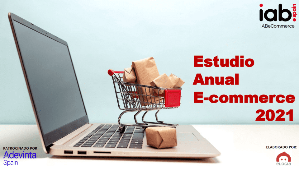 Estudio Anual Ecommerce 2021